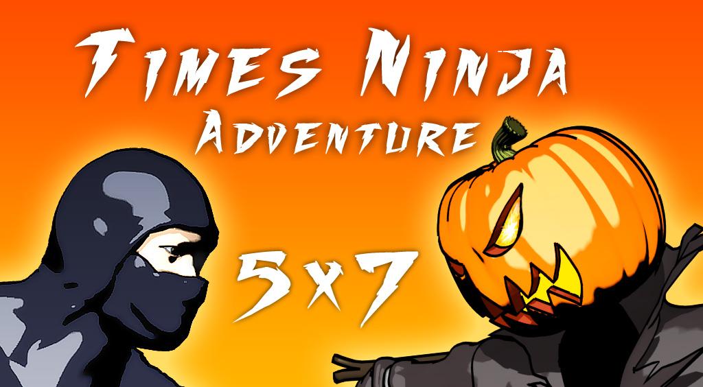 Times Ninja Adventure